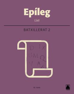 EPILEG LLATI 2 BATXILLERAT (2016)