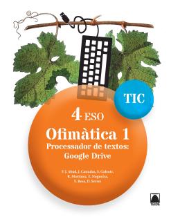 Quaderns TIC. Ofimàtica 1 - 4ESO. Ed2016
