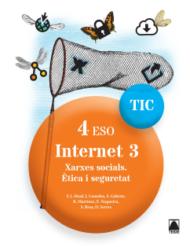 Quaderns TIC. Internet 3 - 4ESO. Ed2017