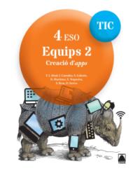 Quaderns TIC. Equips 2 - 4ESO. Ed2017