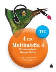 Quaderns TIC. Multimèdia 4 - 4ESO. Ed2017