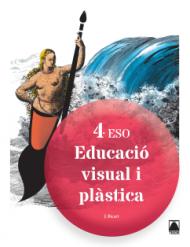 Educació visual i plàstica 4ESO. Ed2016