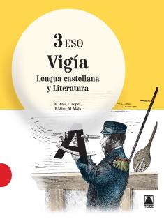VIGIA 3 LENGUA Y LITERATURA 3 ESO (2015)