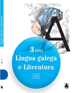 LINGUA GALEGA E LITERATURA 3 ESO (2015)