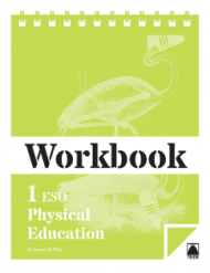 WORKBOOK PHYSICAL EDUCATION 1 ESO (ENGLISH) (2015)