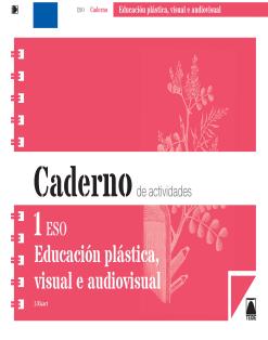 C.A.EDUCACION PLASTICA Y VISUAL I ESO (GAL) (2015)