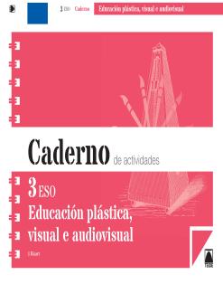BLOC EDUCACION PLASTICA Y VISUAL II ESO(GAL)(2015)