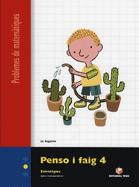 PENSO I FAIG 4 Q. PROBLEMES