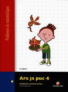 ARA JA PUC 4 Q. PROBLEMES