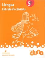 LLIBRETA D'ACTIVITATS LLENGUA 5 DUNA(VAL)