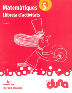 LLIBRETA D'ACTIVITATS MATEMATIQUES 5 DUNA(VAL)