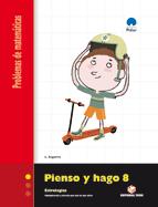 PIENSO Y HAGO 8 C. PROBLEMAS
