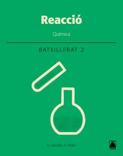 REACCIO QUIMICA 2 BATXILLERAT (CAT)(2018)