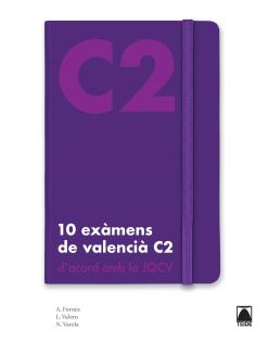 10 EXAMENS VALENCIA C2 (2019)
