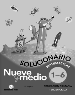 SOLUCIONARIO NUEVE Y MEDIO DEL 1 AL 6 -5 EPO(2018)