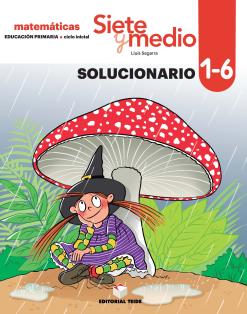 SOLUCIONARIO SIETE Y MEDIO DEL 1 AL 6 -1 EPO(2019)