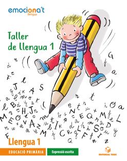TALLER DE LLENGUA 1 EMOCIONA'T: EXP.ESCRITA (CAT)