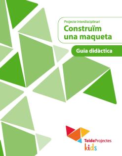 P.D. CONSTRUÏM UNA MAQUETA - PRIMARIA(CAT)(2020)