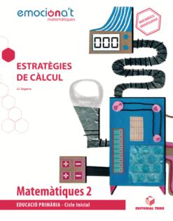 Matematiques 2 Emociona't: Estrategies c dig.(Cat)