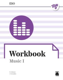TEAM UP WORKBOOK MUSIC I ESO (ENGLISH)(2020)