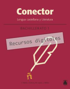 Edición Digital Conector Lengua Y Literatura 1 Bachillerato 2020 Editorial Teide