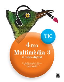Multimèdia 3.El video digital 4 ESO (Cat)(digital)