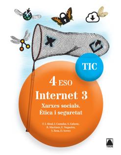 Internet 3.Xarxes socials.Ètica i seg. 4 ESO(dig.)